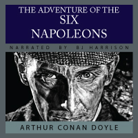 The Adventure of the Six Napoleons, by Sir Arthur Conan Doyle LARGE