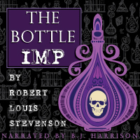 The Bottle Imp, by Robert Louis Stevenson