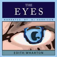 The Eyes, by Edith Wharton
