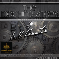 The Machine Stops, by E.M. Forster_THUMBNAIL