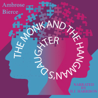 The Monk and the Hangman's Daughter, by Ambrose Bierce (Unabridged Digital Download) THUMBNAIL