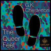 The Queer Feet, by G.K. Chesterton_THUMBNAIL