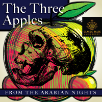 The Three Apples, from The Arabian Nights_THUMBNAIL