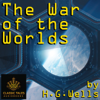The War of the Worlds [Classic Tales Edition], by H. G. Wells THUMBNAIL