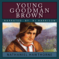 sin in nathaniel hawthornes young goodman brown Among hawthorne's many literary works, the birthmark, the minister's black veil, and young goodman brown provide excellent examples in depicting the variances among the common theme of evil and sin.