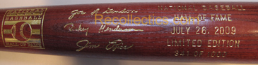 2009 Hall of Fame Induction Bat MAIN