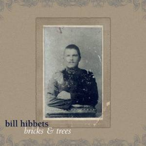 Bill Hibbets - Bricks & Trees
