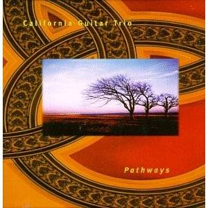 California Guitar Trio - Pathways