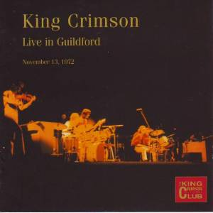 King Crimson -CC - Live in Guildford, November 13, 1972