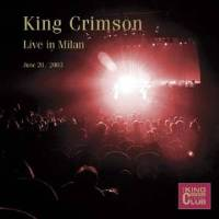 King Crimson - CC - Live in Milan, June 20, 2003