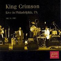 King Crimson -CC - Live in Philadelphia, PA , July 30, 1982