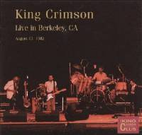 King Crimson - CC  -  Live In Berkeley '82