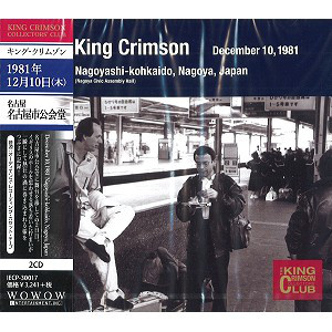King Crimson ‎– Nagoyashi Kohkaido, Nagoya, Japan, December 10, 1981