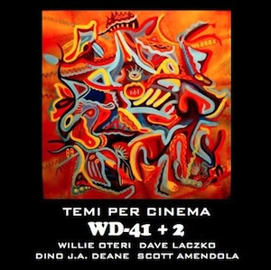 WD-41+2 - Temi Per Cinema  (Willie Oteri)