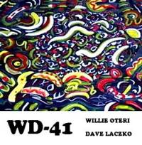 WD-41 (Willie Oteri & Dave Laczko)