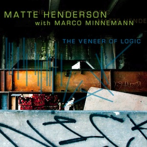 Matte Henderson - The Veneer of Logic