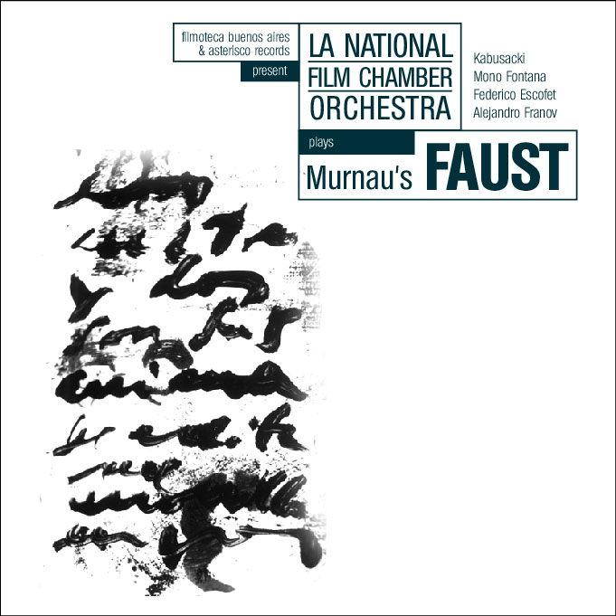 Kabusacki & La National Film Chamber Orchestra - Faust