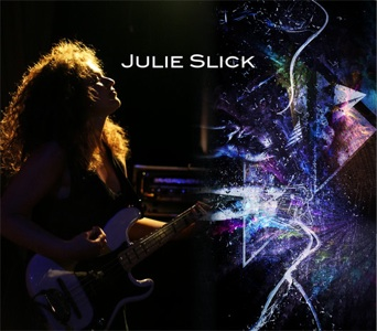 Julie Slick - Julie Slick