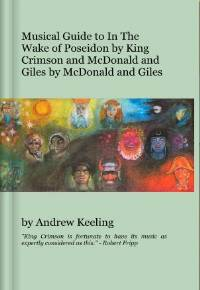 Andrew Keeling Musical Guide to In The Wake Of Poseidon