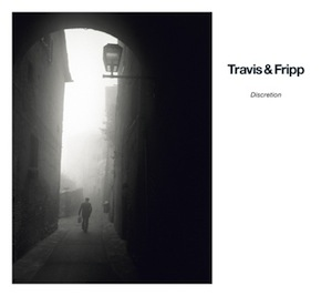Travis & Fripp - Discretion (CD/DVD-A)