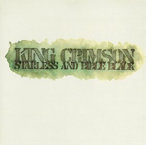 King Crimson - Starless and Bible Black - 30th Anniversary Edition