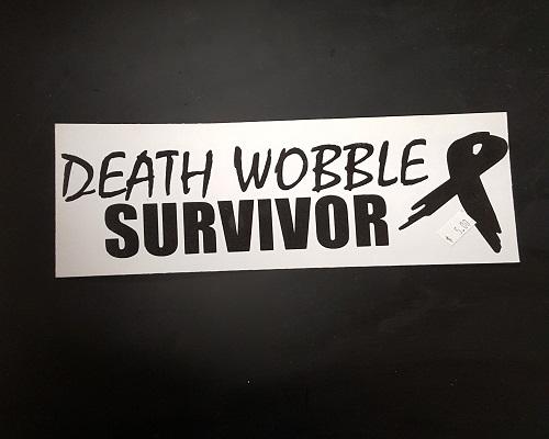Fat Bob S Garage Death Wobble Survivor Decal