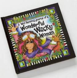 Wild, Wacky Woman Journal