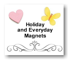 Holiday and Everyday Magnets