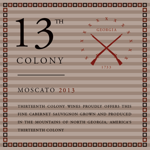 <b>Thirteenth Colony</b></br>Moscato</br>2013