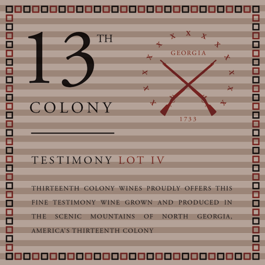 <b>Thirteenth Colony</b></br>Testimony</br>Lot IV