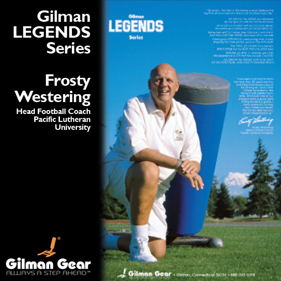 Frosty Westering, Head Football Coach, Pacific Lutheran University, Gilman Legends Posters LARGE