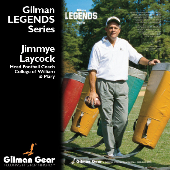 Jimmye Laycock, Head Football Coach, College of William & Mary, Gilman Legends Posters