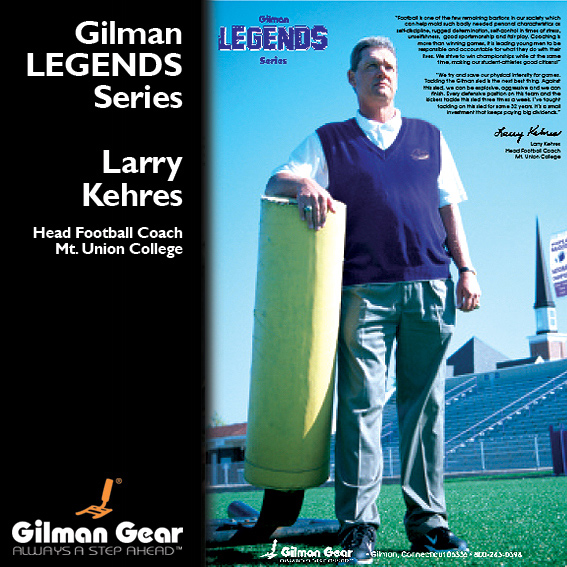 Larry Kehres, Head Football Coach, Mt. Union College, Gilman Legends Posters_LARGE