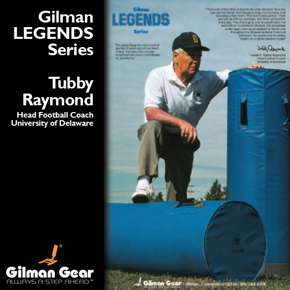 Tubby Raymond, Head Football Coach, University of Delaware, Gilman Legends Poster