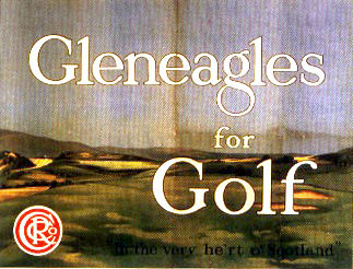 Gleneagles for Golf