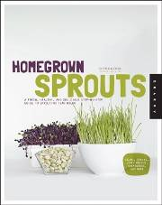 EasyGreen  Home Grown Sprouts Book  Homegrown Sprouts: A Fresh, Healthy, and Delicious Step-by-Step Guide to Sprouting Y
