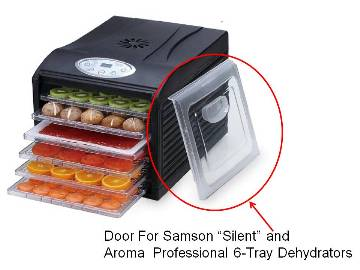 "Replacement Door For Samson ""Silent"" or Aroma  Professional 6-Tray Dehydrators"