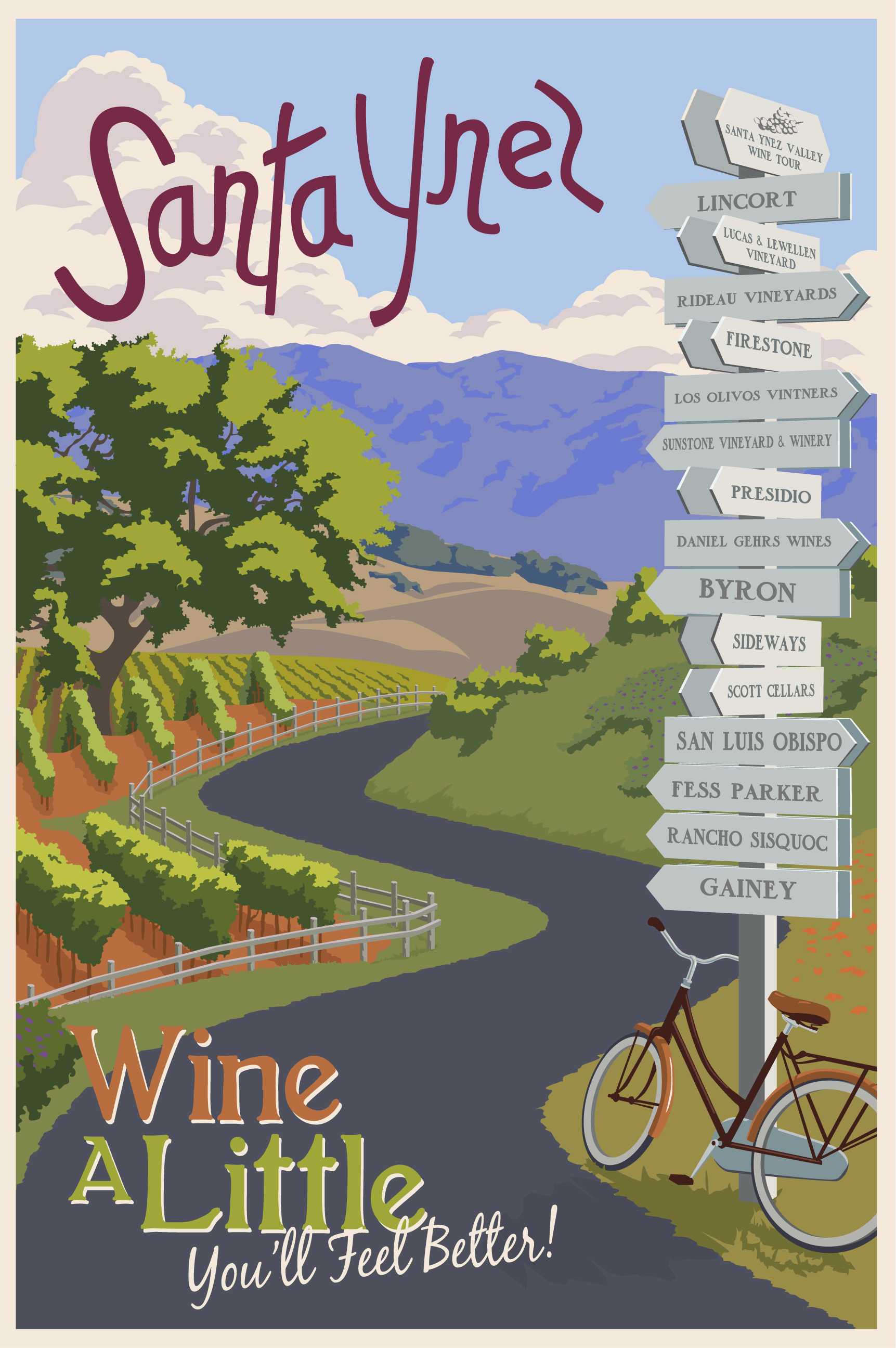 Santa Ynez - Wine a Little. You'll feel better.
