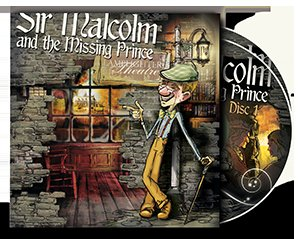 Sir Malcolm and the Missing Prince - Dramatic Audio CD