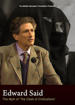 clashing civilizations by edward said essay By edward said  entail conflict between different and presumably clashing civilizations  title of his book and his essay the clash of civilizations,.