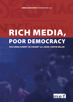 Rich Media, Poor Democracy