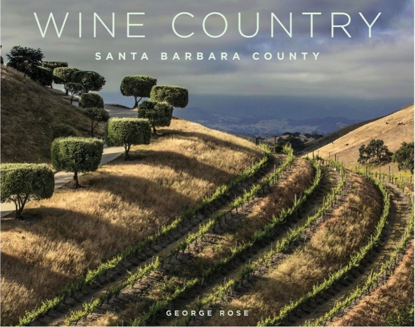 Wine Country Santa Barbara County Photography Book by George Rose THUMBNAIL