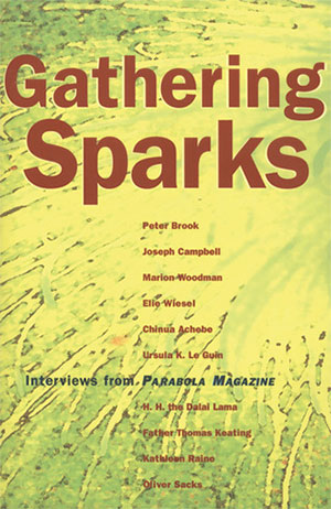 Gathering Sparks: Interviews from Parabola Magazine_MAIN