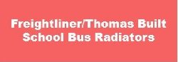 Freightliner/Thomas Built School Bus Radiators
