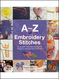 A - Z of Embroidery Stitches - by Search Press