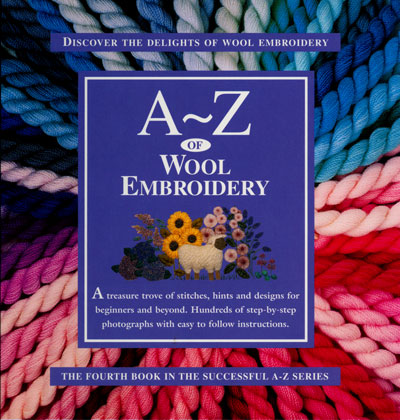 The A to Z of Wool Embroidery