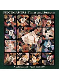 Piecemakers 2001 Times and Seasons Calendar and Quilt Book_THUMBNAIL