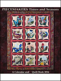 Piecemakers 2016 Times and Seasons Calendar and Quilt Book_THUMBNAIL