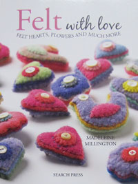 Felt with Love - by Madeleine Millington