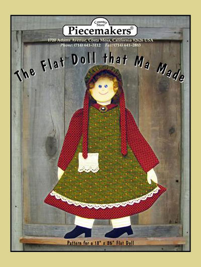 The Flat Doll that Ma Made